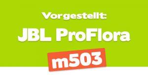 JBL ProFlora m503