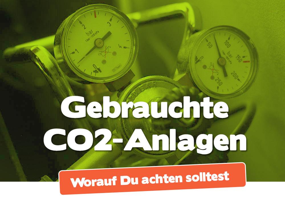 Gebrauchte CO2-Anlage kaufen